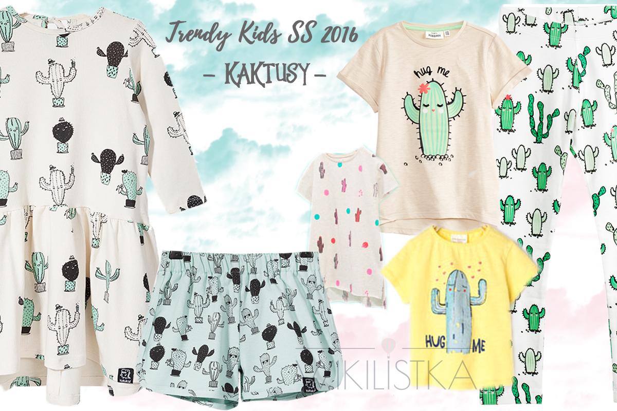 trendy wiosna lato, kaktusy, moda dziecięca, moda dla dzieci