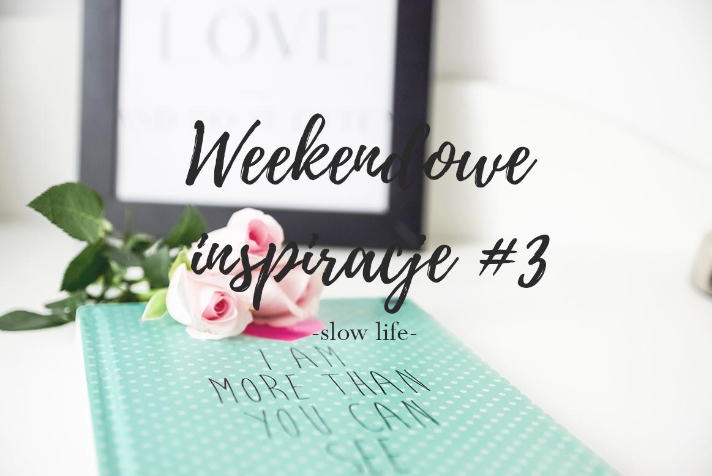 weekendowe inspiracje, slow life, moda dziecięca