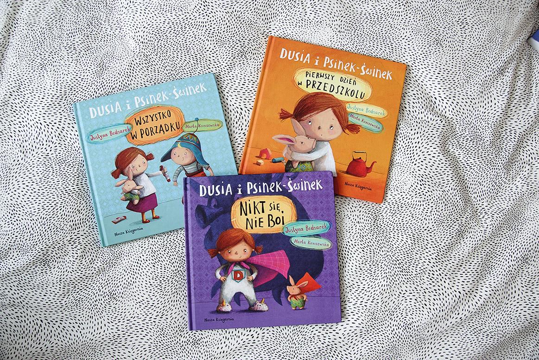 Dusia i Psinek-Świnek książki dla 3 i 4 latka, książeczki o przedszkolu, adaptacja w przedszkolu, udana adaptacja przedszkolna, moda dziecięca blog